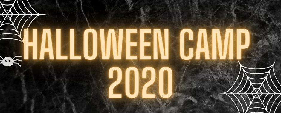 HALLOWEEN CAMP 2020